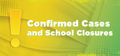 exclamation mark, confirmed cases and school closures text on green background