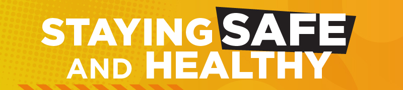 Staying healthy and safe - yellow banner